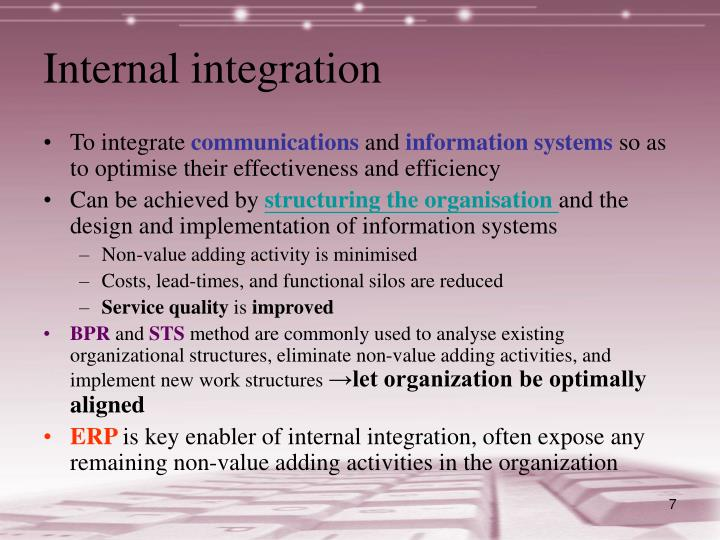 Internal integration