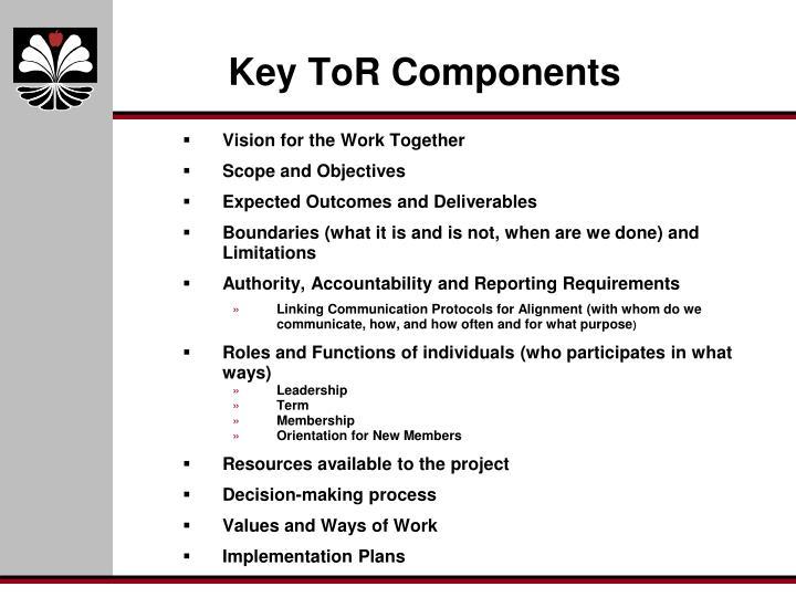 Key ToR Components