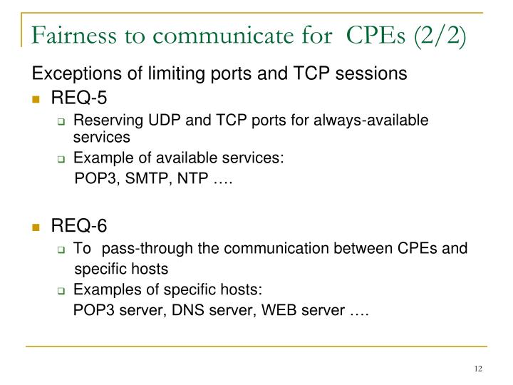 Fairness to communicate for  CPEs (2/2)
