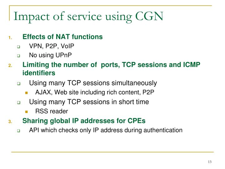 Impact of service using CGN