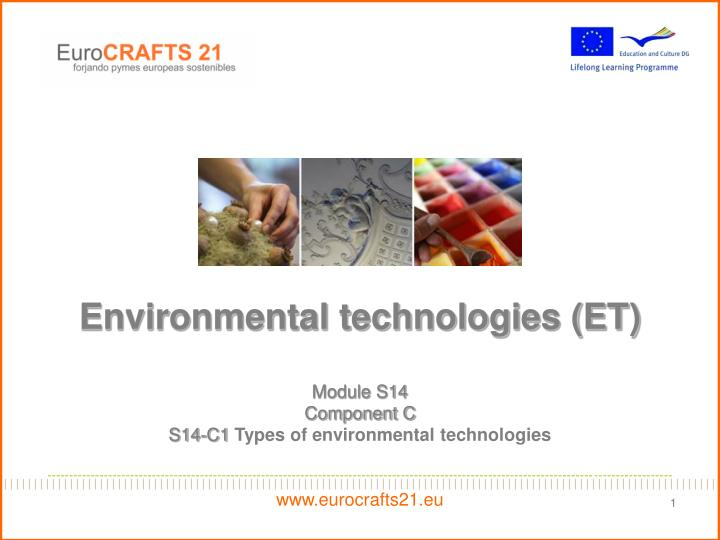 Environmental technologies (ET)