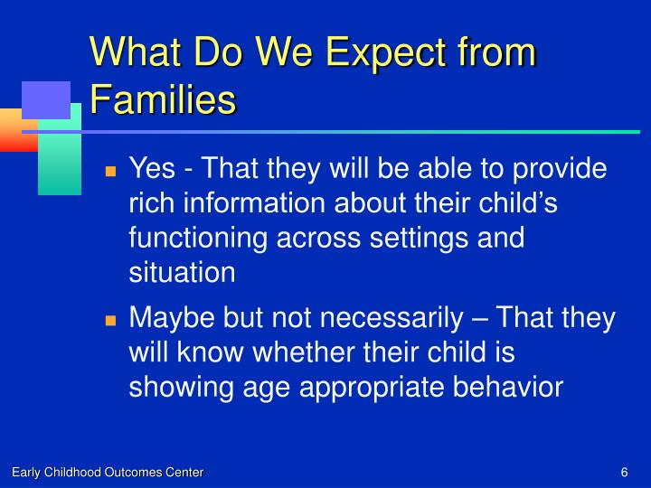 What Do We Expect from Families