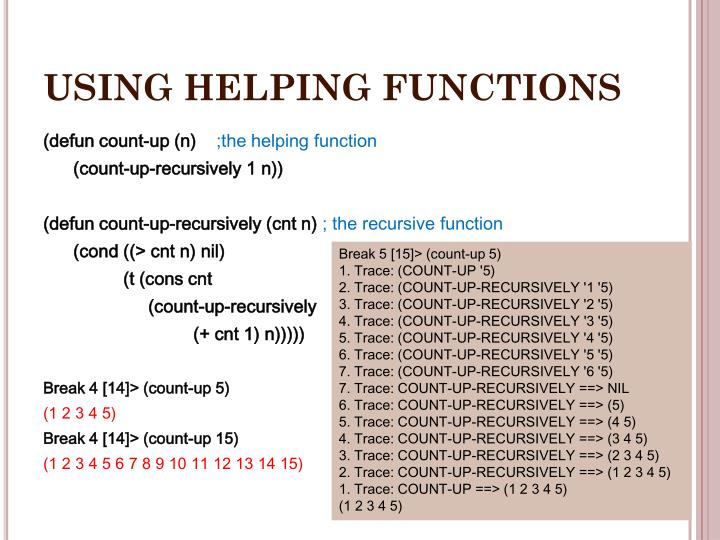 USING HELPING FUNCTIONS