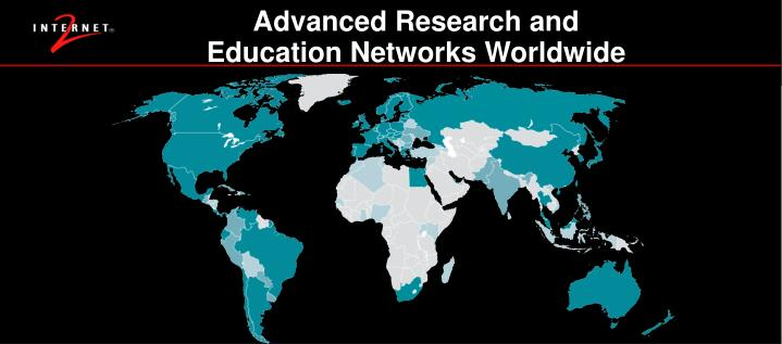 Advanced Research and Education Networks Worldwide