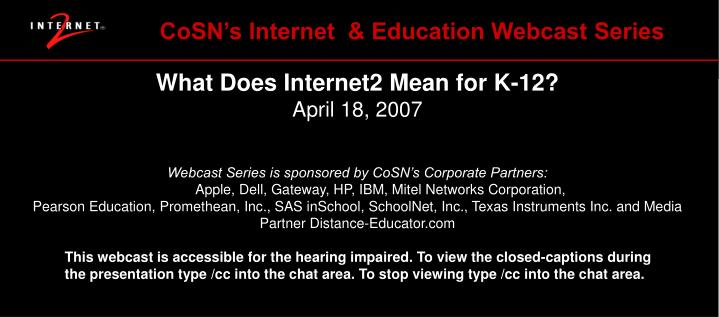 CoSN's Internet  & Education Webcast Series