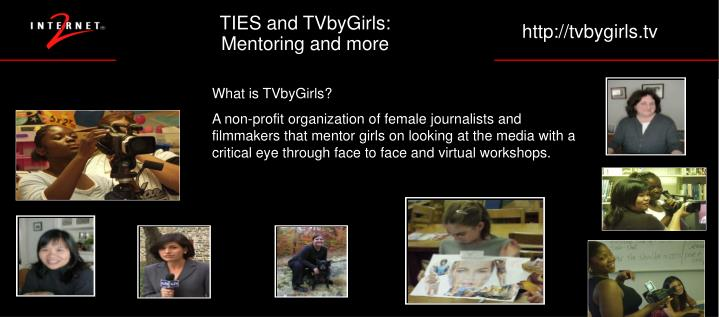 TIES and TVbyGirls: