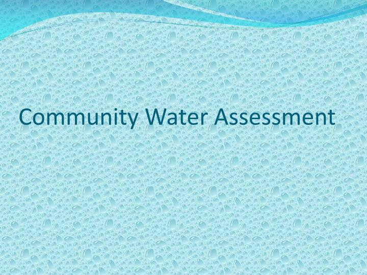 Community Water Assessment