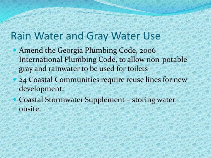 Rain Water and Gray Water Use