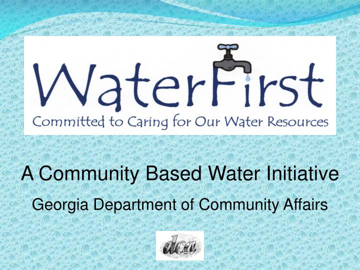 A Community Based Water Initiative
