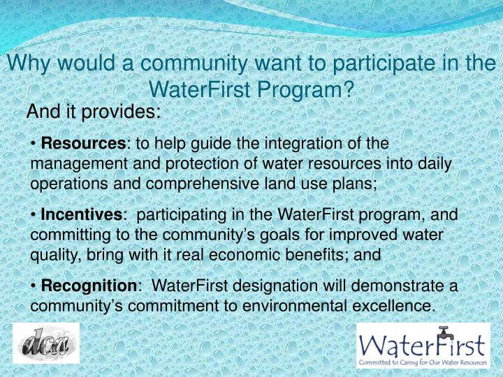 Why would a community want to participate in the WaterFirst Program?
