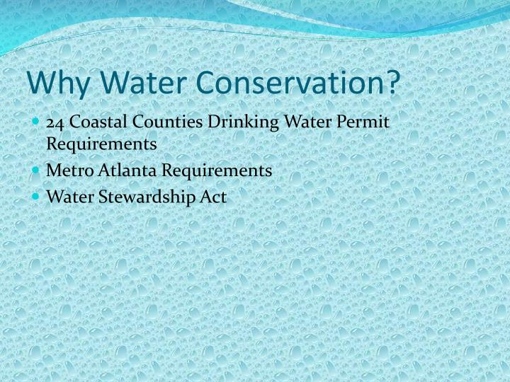 Why Water Conservation?