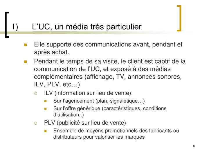 1)L'UC, un média très particulier