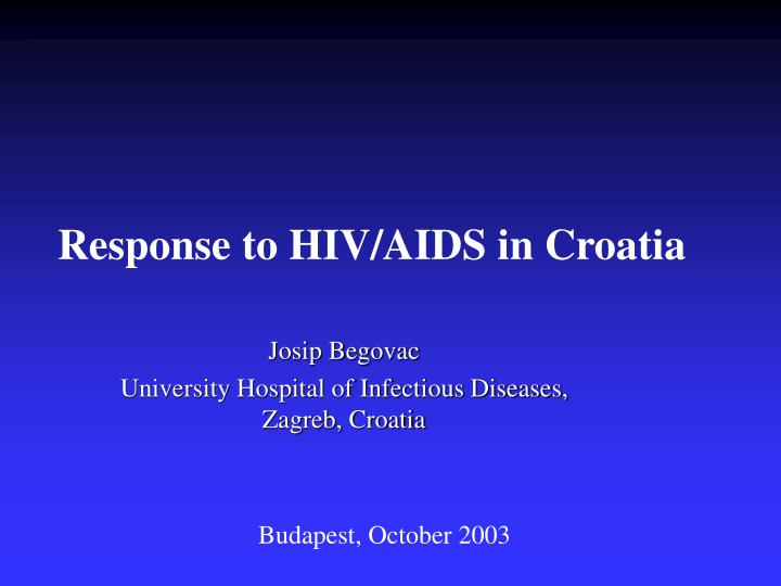 Response to hiv aids in croatia