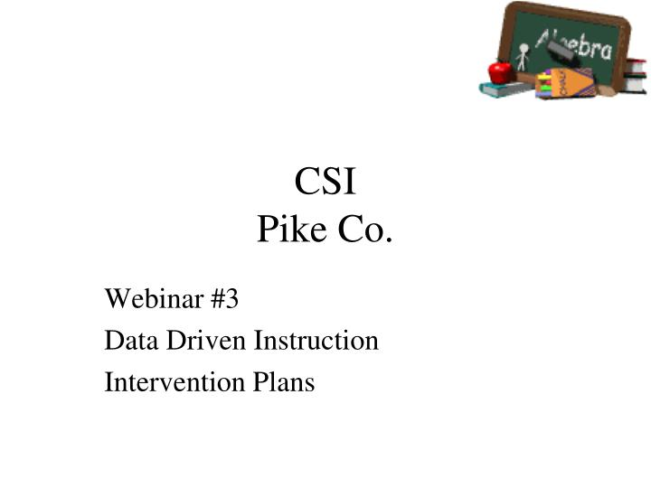 Csi pike co