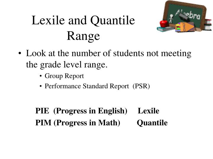 Lexile and Quantile Range