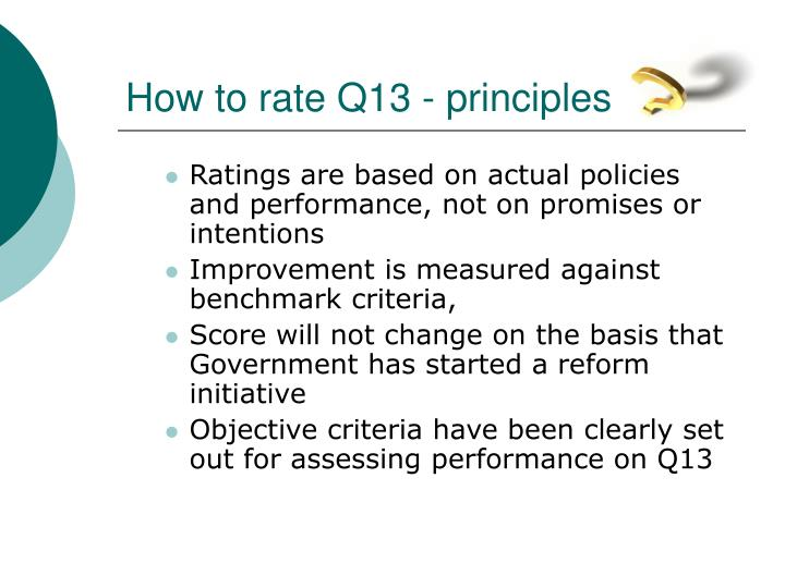 How to rate Q13 - principles