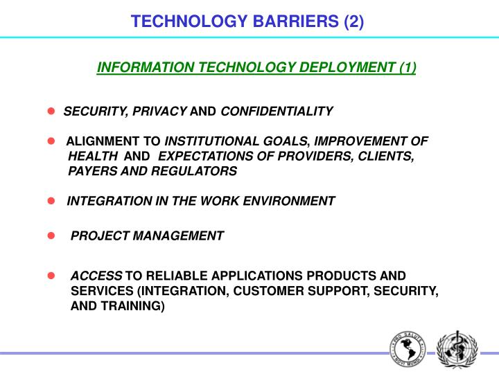 TECHNOLOGY BARRIERS (2)
