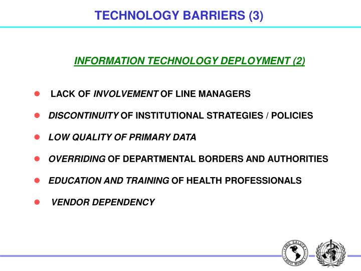 TECHNOLOGY BARRIERS (3)