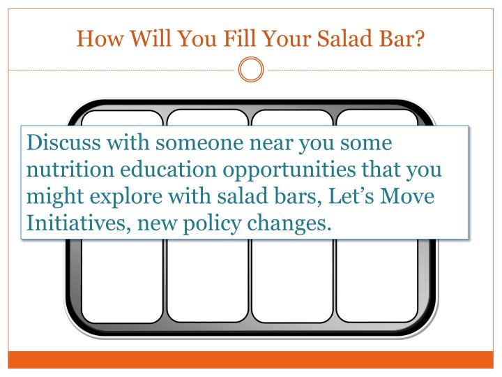How Will You Fill Your Salad Bar?