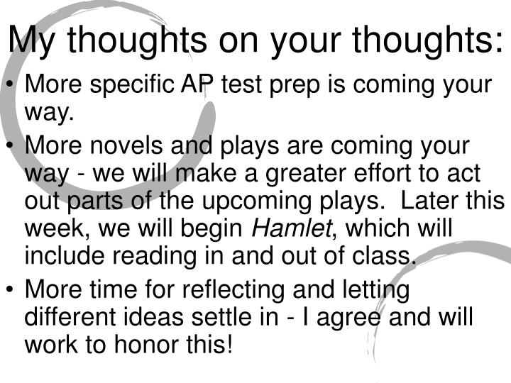 My thoughts on your thoughts: