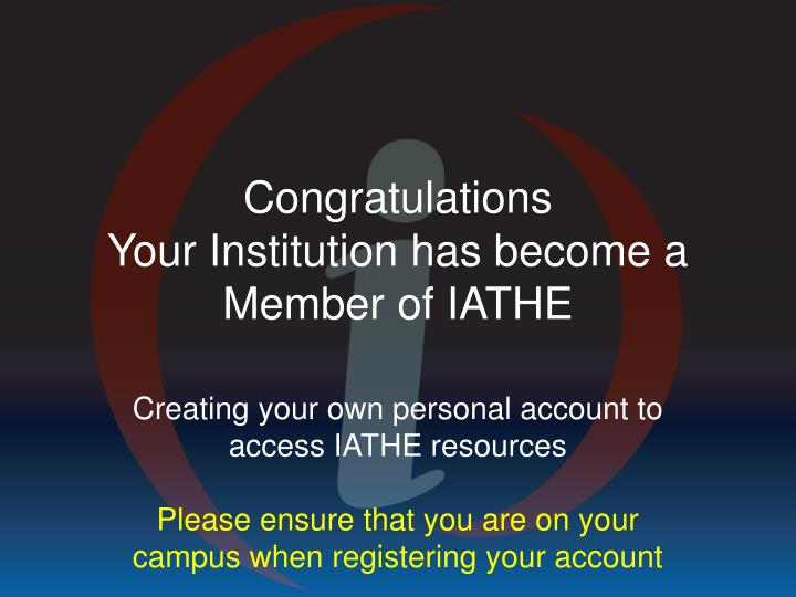 Creating your own personal account to access IATHE resources