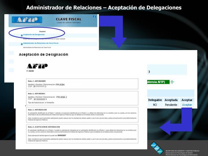 Administrador de Relaciones – Aceptación de Delegaciones