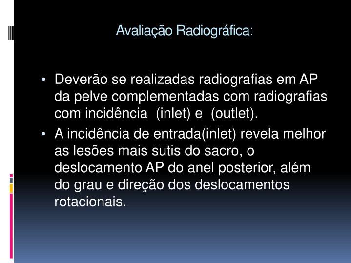 Avaliação Radiográfica: