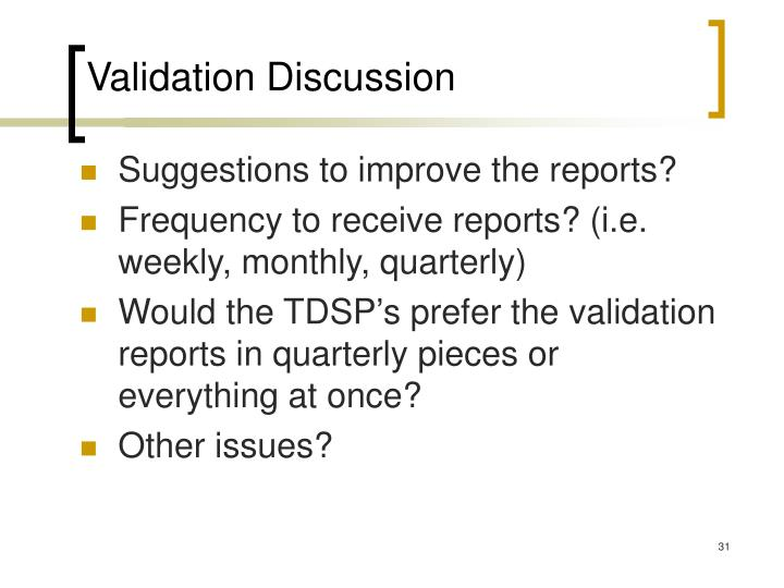 Validation Discussion
