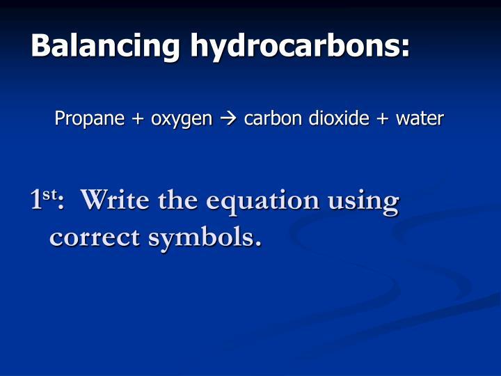 Balancing hydrocarbons: