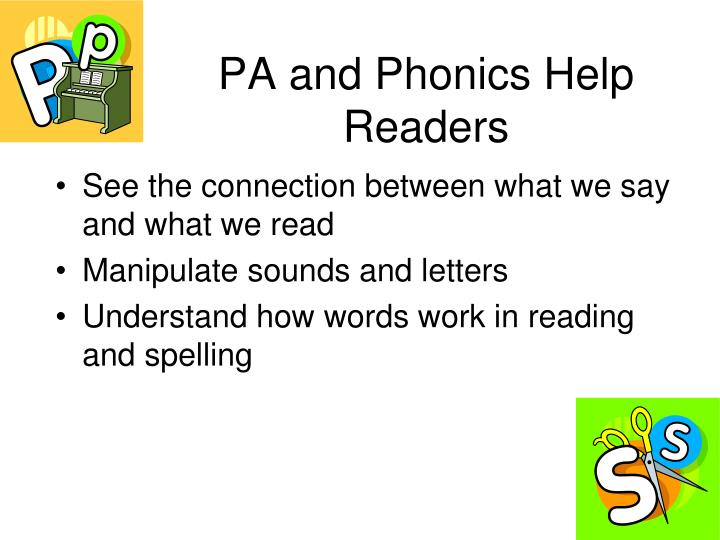 PA and Phonics Help Readers