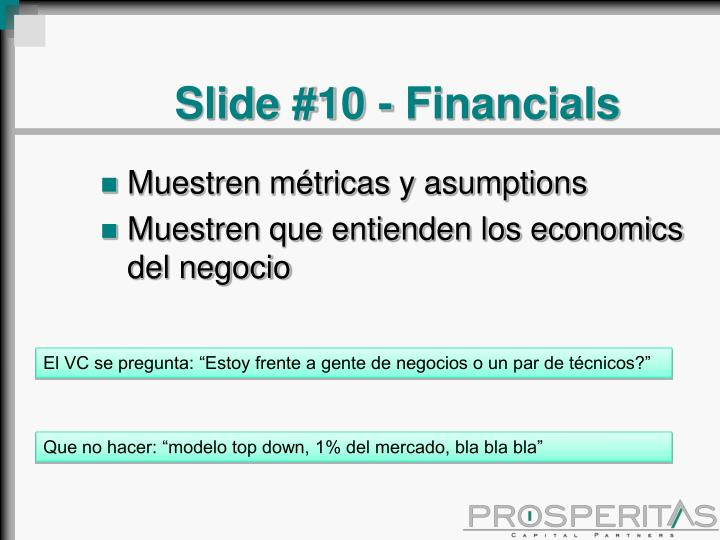 Slide #10 - Financials