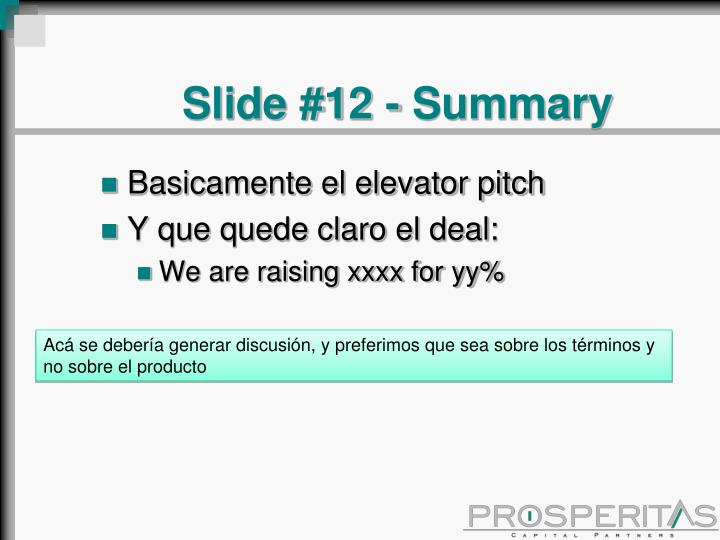 Slide #12 - Summary