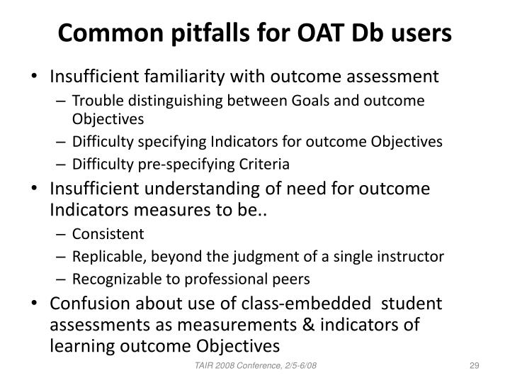 Common pitfalls for OAT Db users
