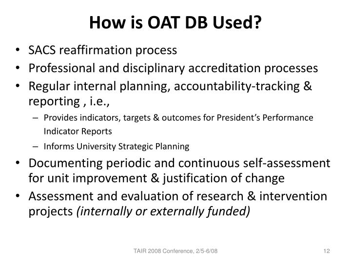 How is OAT DB Used?