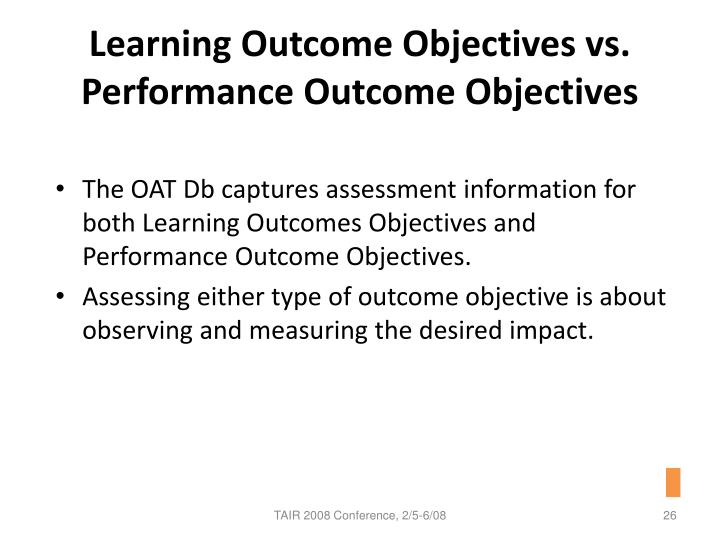 Learning Outcome Objectives vs. Performance Outcome Objectives