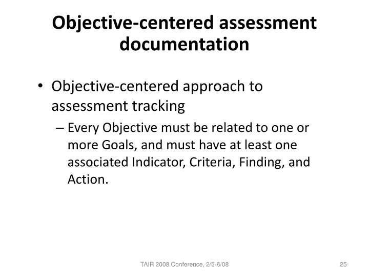 Objective-centered assessment documentation
