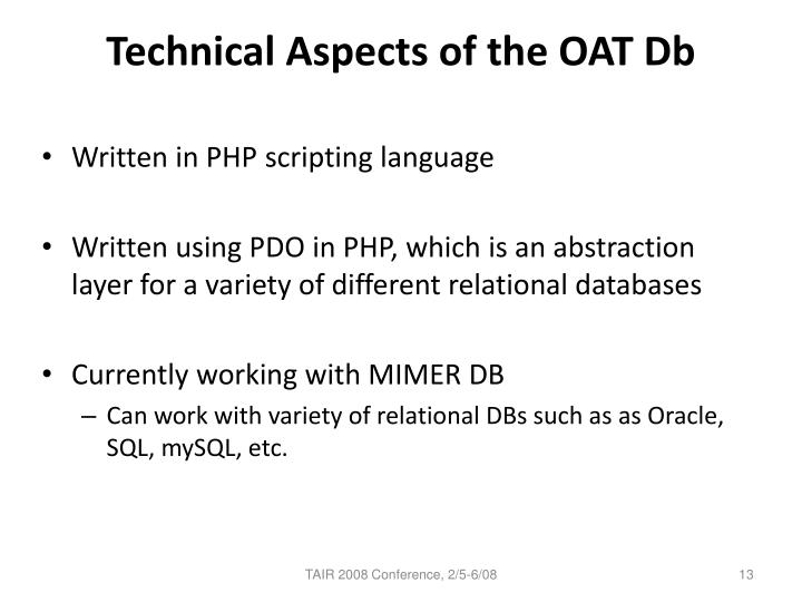 Technical Aspects of the OAT Db