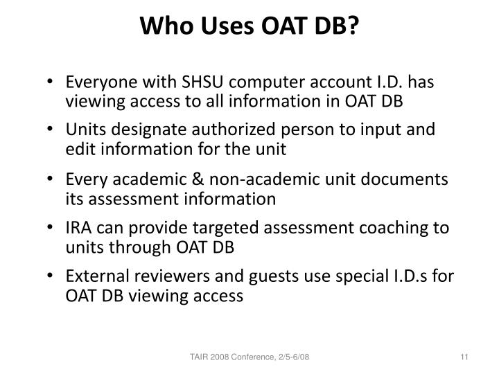 Who Uses OAT DB?