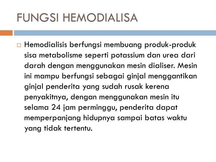 FUNGSI HEMODIALISA