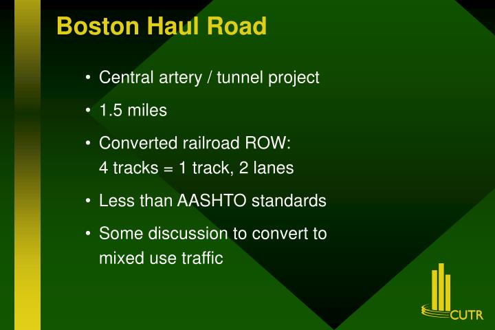 Boston Haul Road