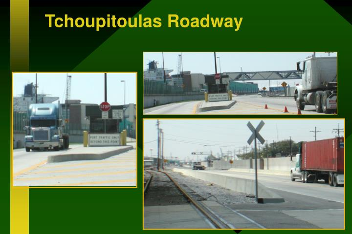 Tchoupitoulas Roadway