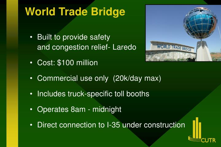 World Trade Bridge