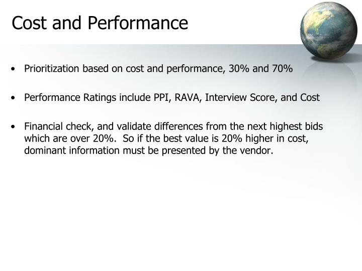Cost and Performance