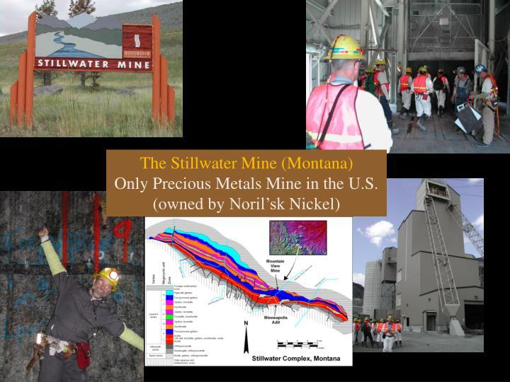The Stillwater Mine (Montana)