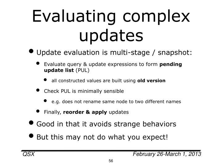 Evaluating complex updates