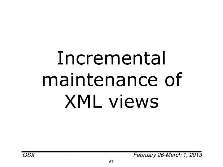 Incremental maintenance of XML views