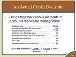 an actual credit decision