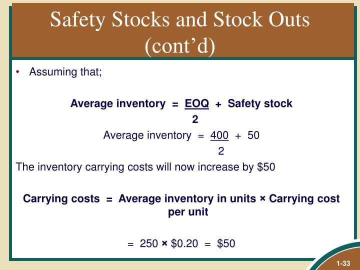 Safety Stocks and Stock Outs (cont'd)