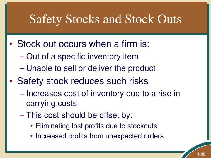 Safety Stocks and Stock Outs