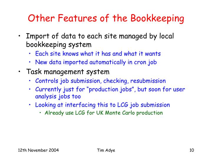 Other Features of the Bookkeeping